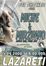 Miche & Mirzinho - Dj Set & Live Act